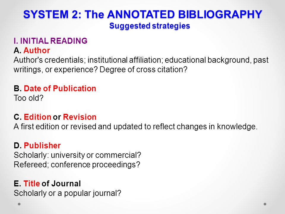 SYSTEM 2: The ANNOTATED BIBLIOGRAPHY Suggested strategies