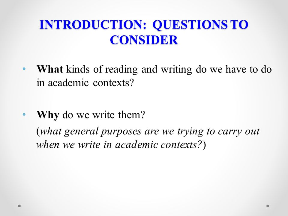 INTRODUCTION: QUESTIONS TO CONSIDER