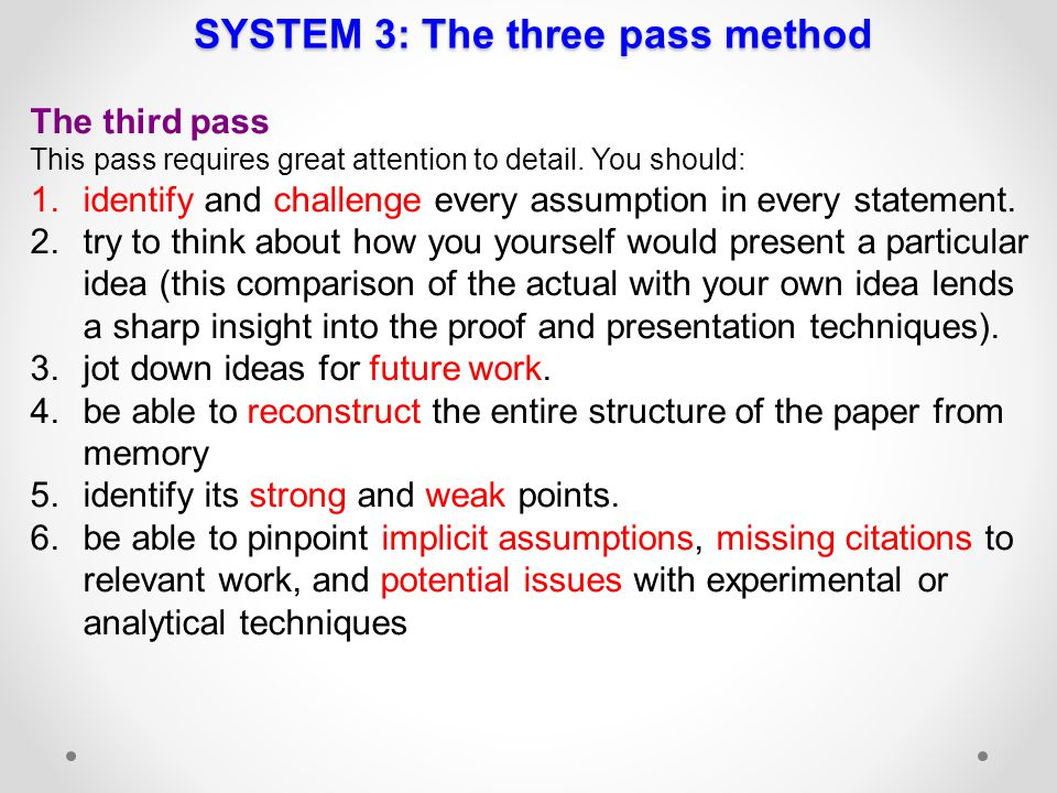 SYSTEM 3: The three pass method