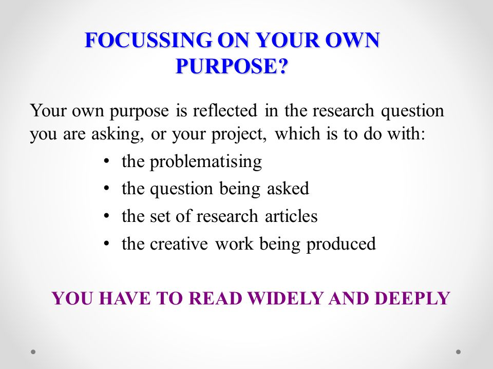 FOCUSSING ON YOUR OWN PURPOSE
