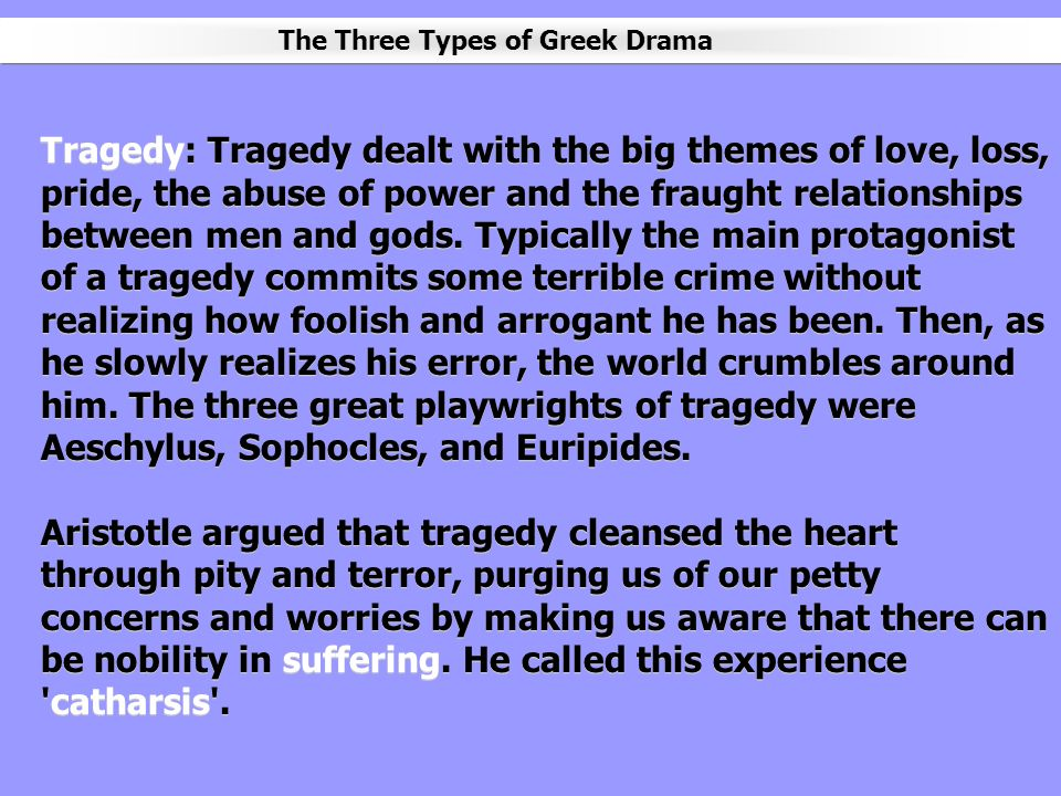The Three Types of Greek Drama