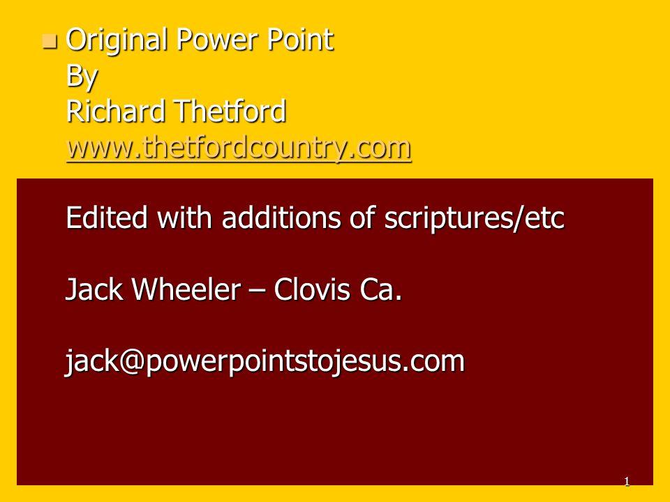 Original Power Point By Richard Thetford www. thetfordcountry