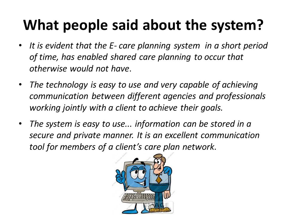 What people said about the system