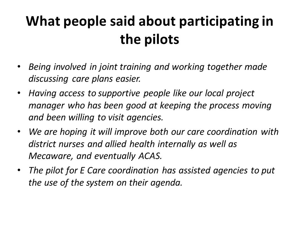 What people said about participating in the pilots