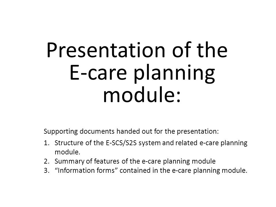 Presentation of the E-care planning module: