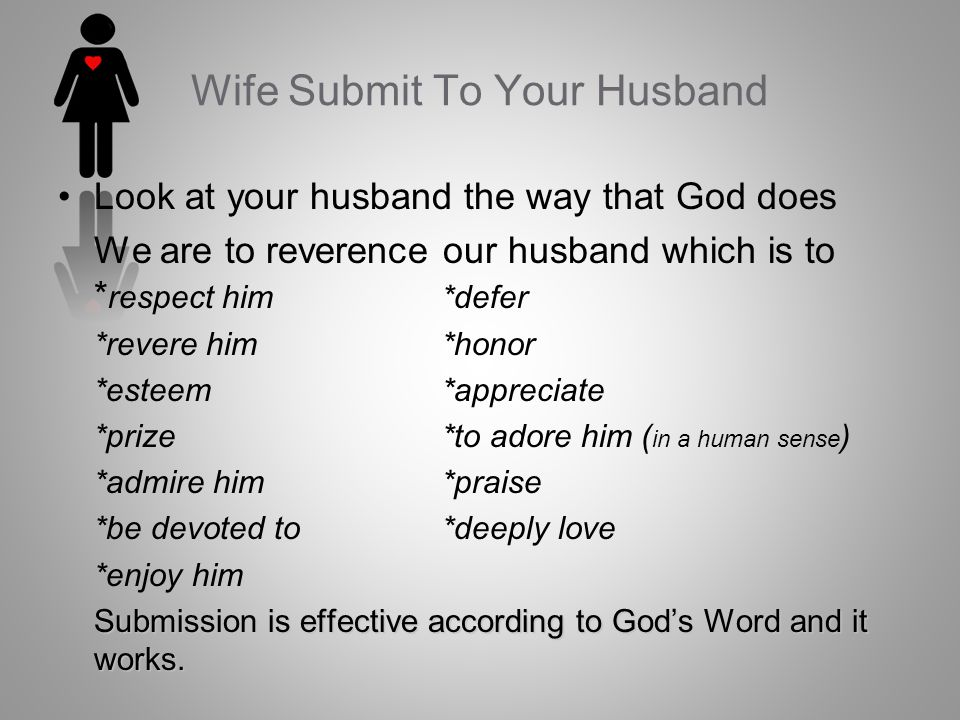 Wife Submit To Your Husband