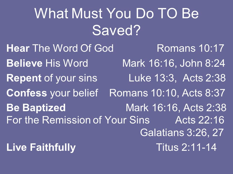 What Must You Do TO Be Saved