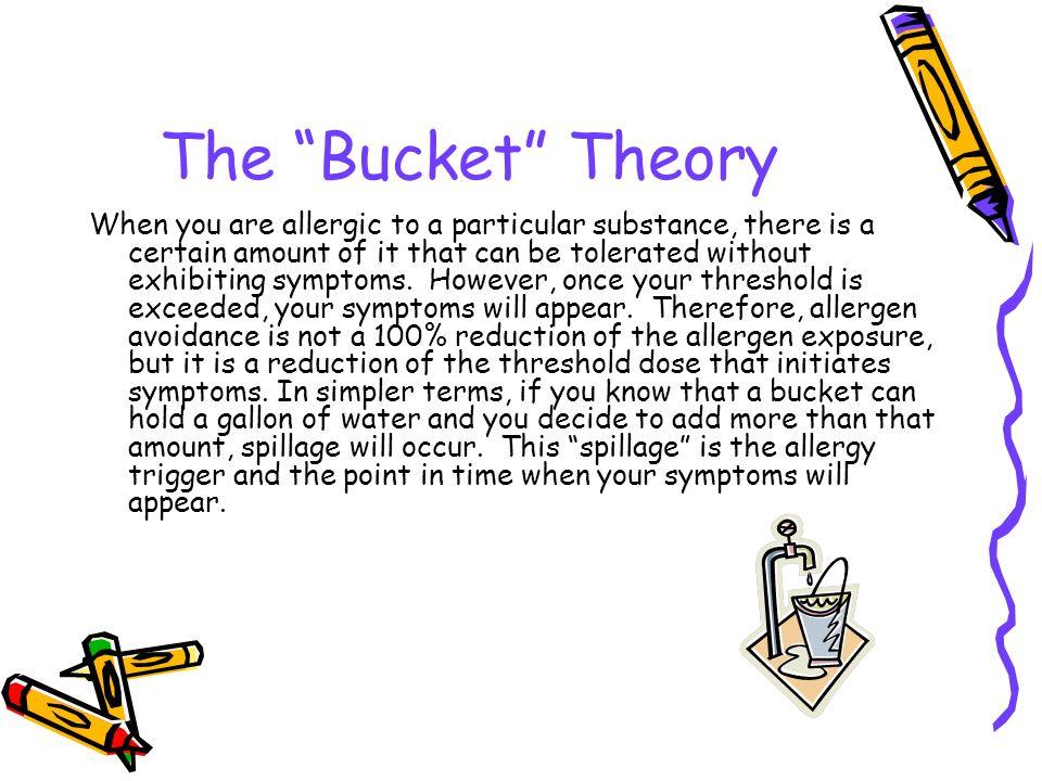 The Bucket Theory