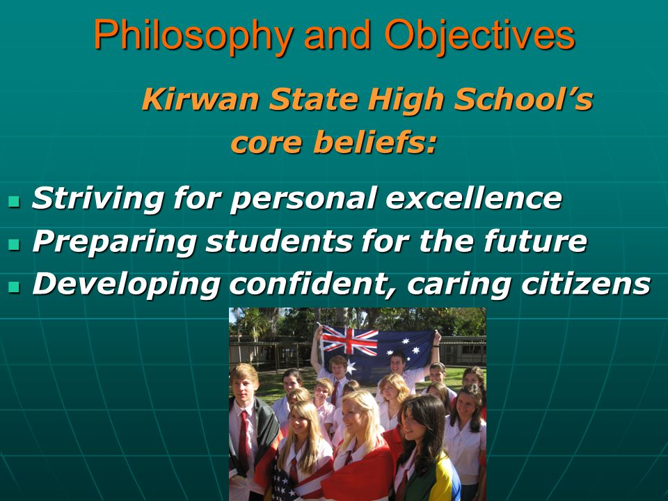 Philosophy and Objectives