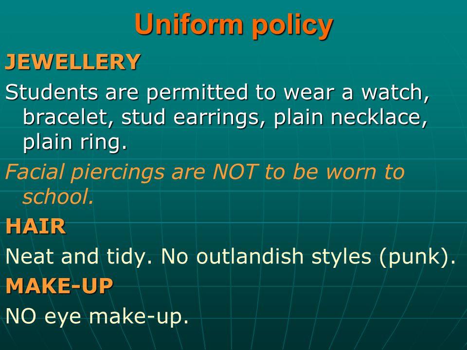 Uniform policy JEWELLERY