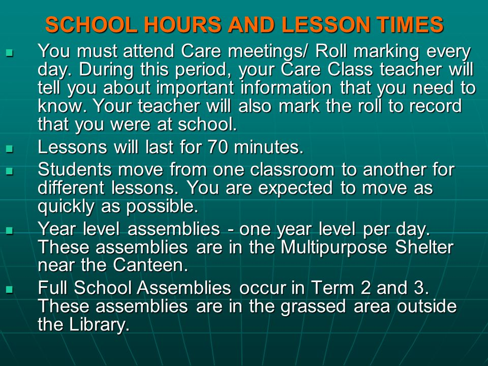 SCHOOL HOURS AND LESSON TIMES