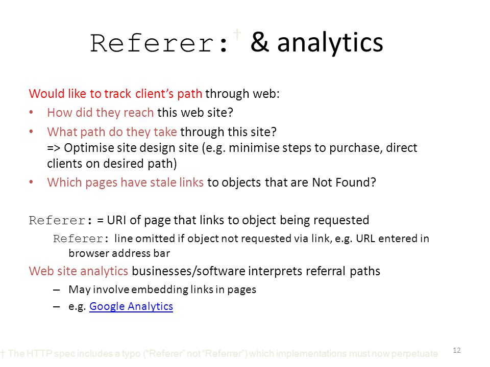 Referer:† & analytics Would like to track client's path through web: