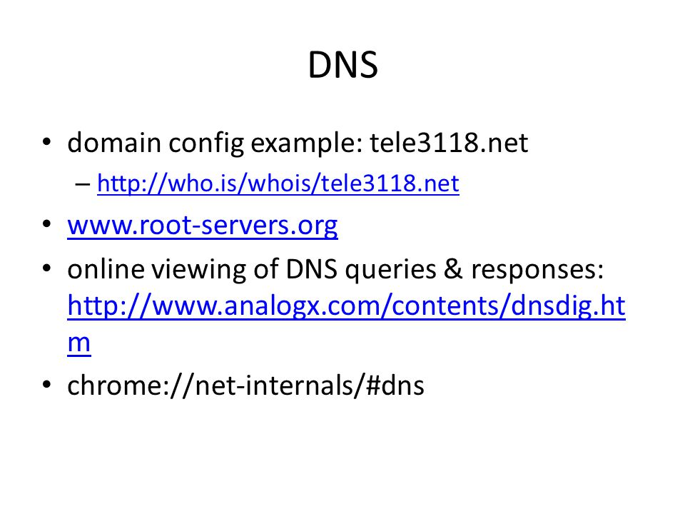 DNS domain config example: tele3118.net www.root-servers.org