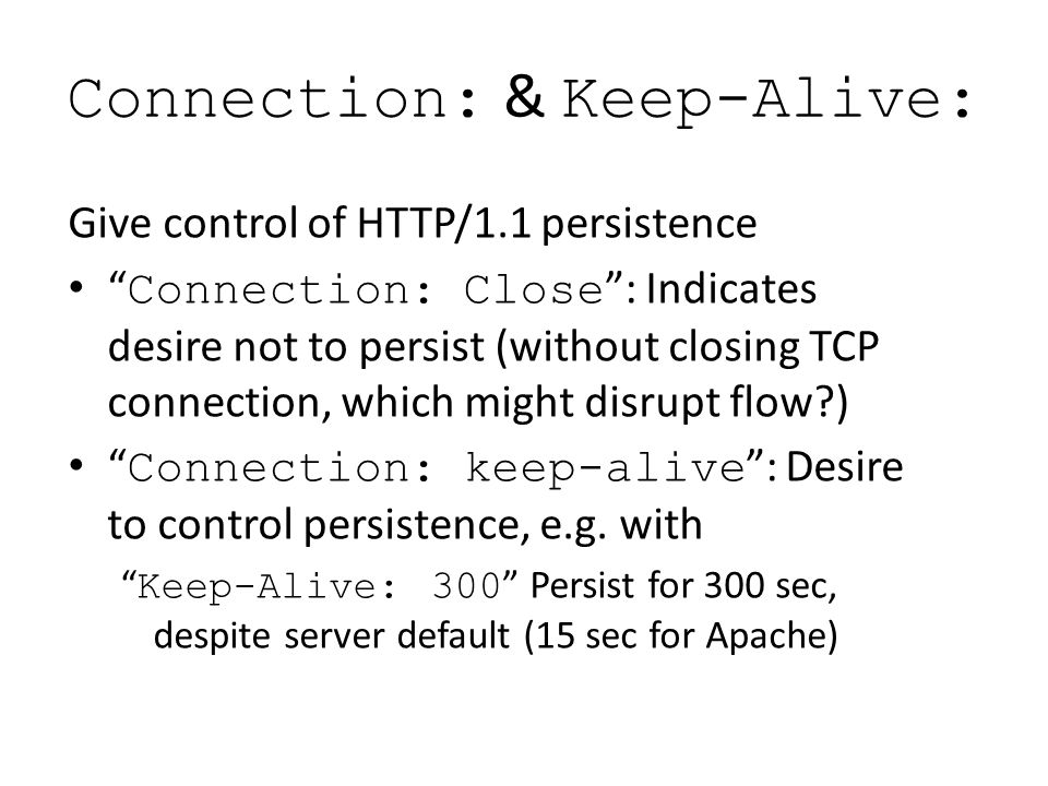 Connection: & Keep-Alive: