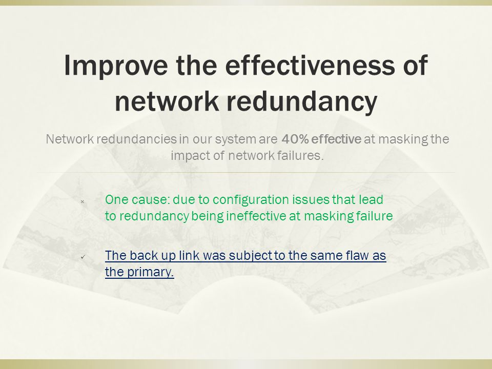 Improve the effectiveness of network redundancy