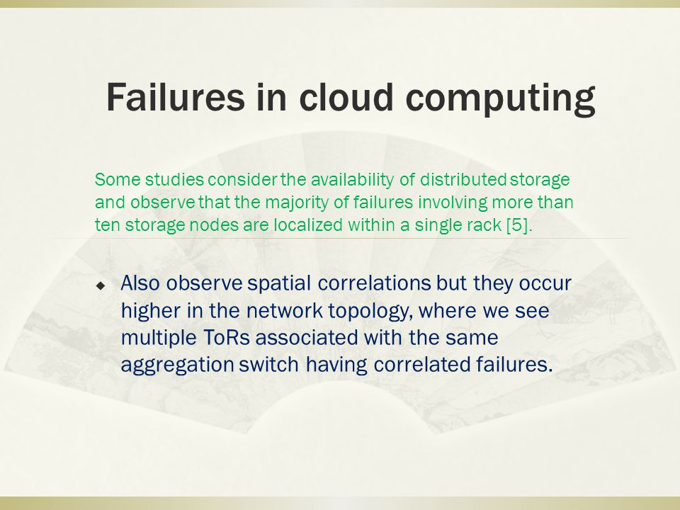 Failures in cloud computing