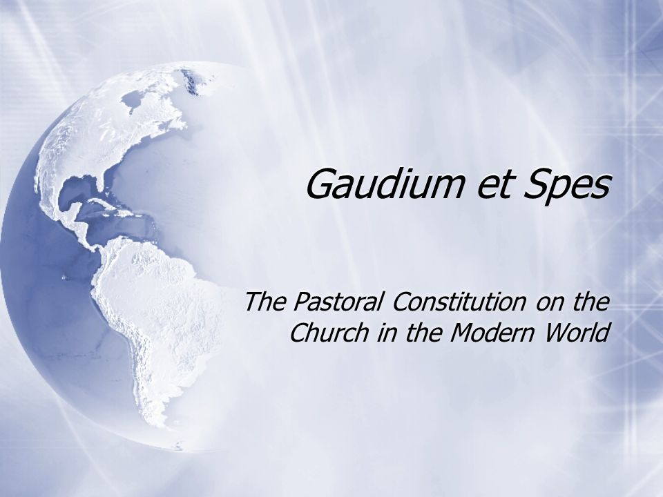 The Pastoral Constitution on the Church in the Modern World