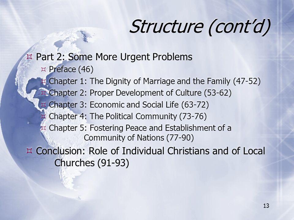 Structure (cont'd) Part 2: Some More Urgent Problems