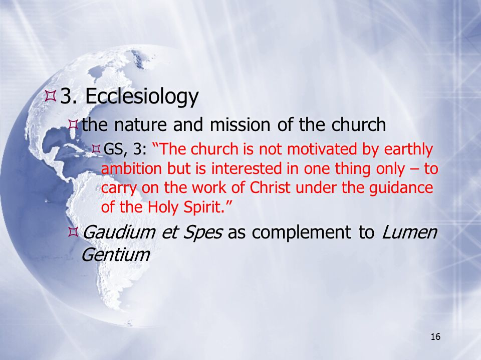 3. Ecclesiology the nature and mission of the church