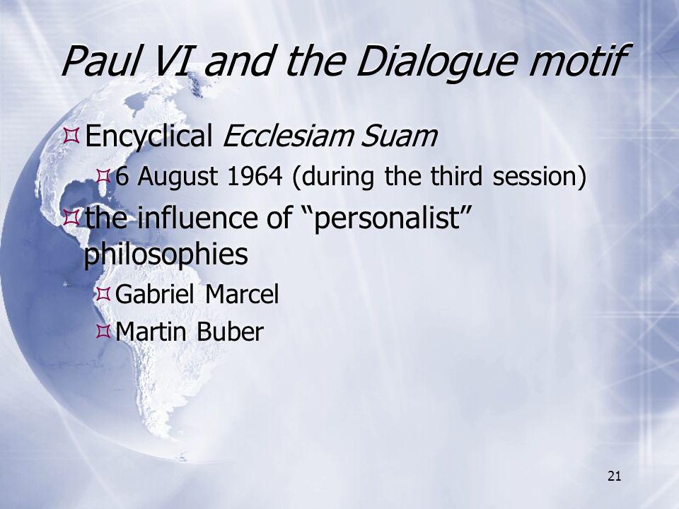 Paul VI and the Dialogue motif