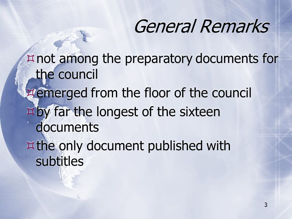 General Remarks not among the preparatory documents for the council