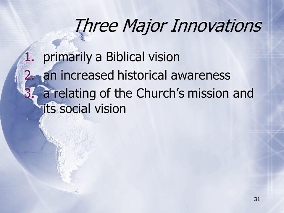 Three Major Innovations
