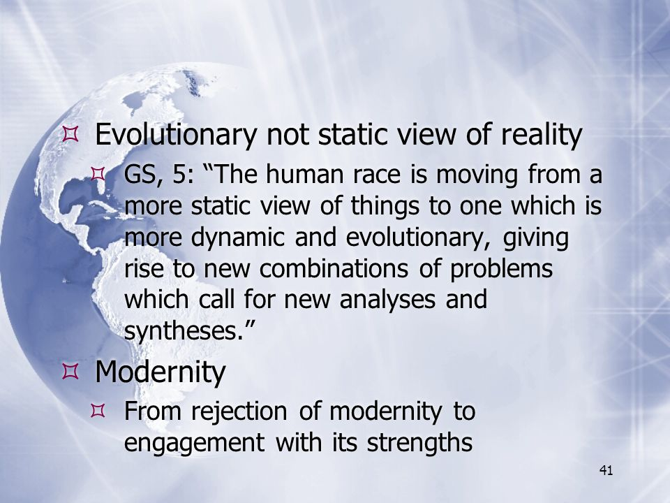 Evolutionary not static view of reality