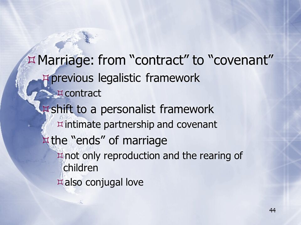 Marriage: from contract to covenant