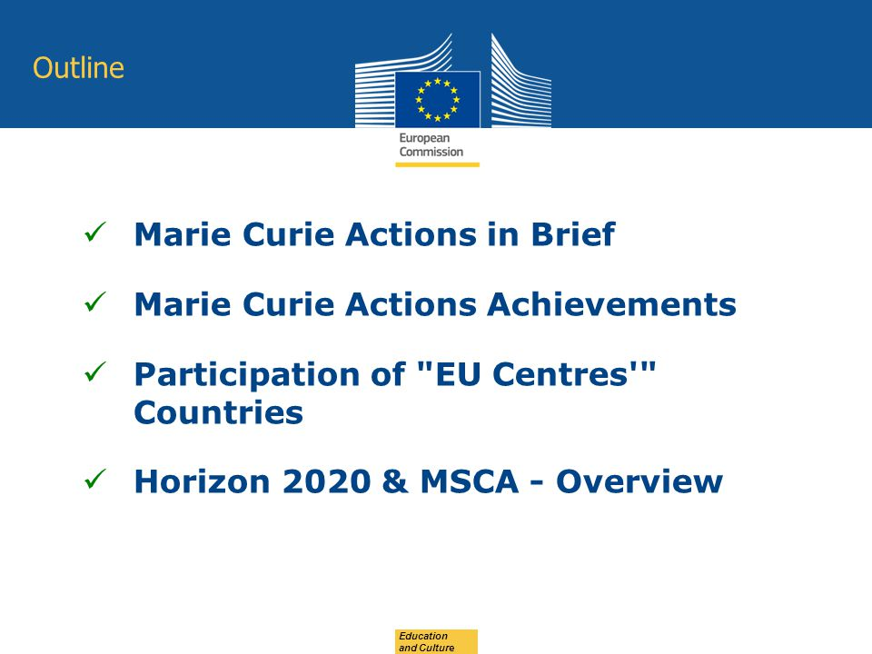 Marie Curie Actions in Brief Marie Curie Actions Achievements