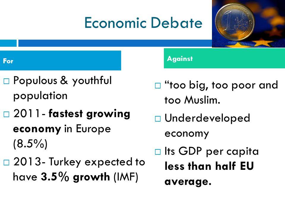 Economic Debate Populous & youthful population
