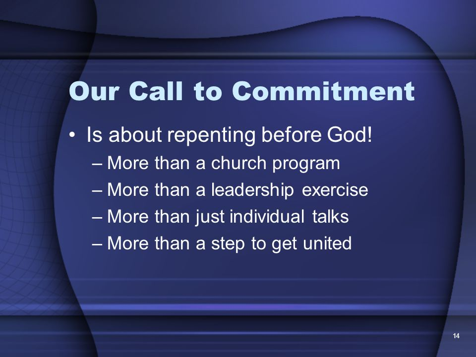 Our Call to Commitment Is about repenting before God!