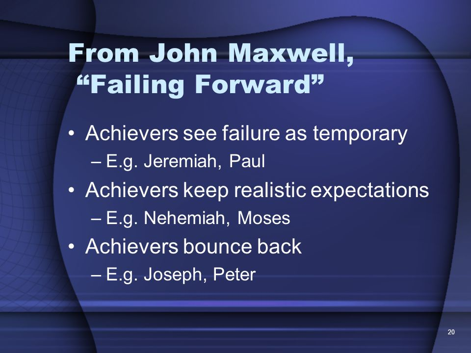 From John Maxwell, Failing Forward