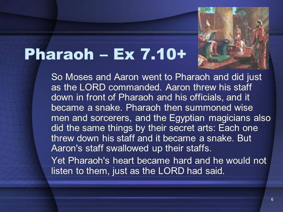 Pharaoh – Ex 7.10+