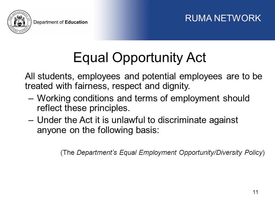 Equal Opportunity Act WORKFORCE MANAGEMENT RUMA NETWORK