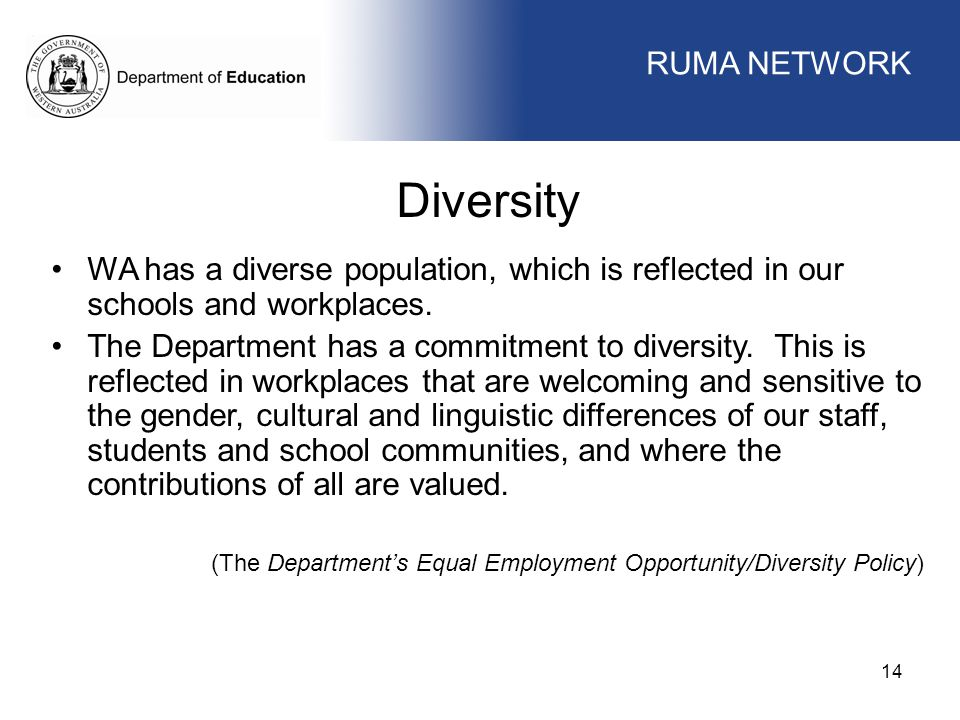 Diversity WORKFORCE MANAGEMENT RUMA NETWORK WORKFORCE MANAGEMENT
