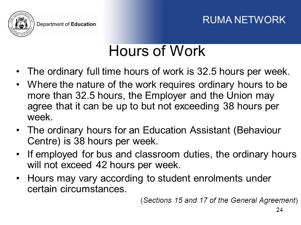 Hours of Work WORKFORCE MANAGEMENT RUMA NETWORK WORKFORCE MANAGEMENT