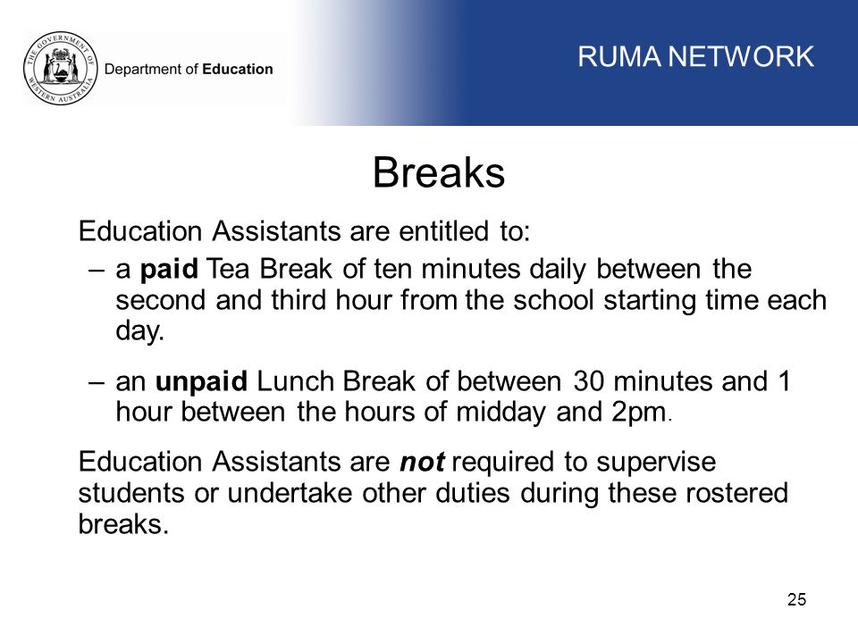 Breaks WORKFORCE MANAGEMENT RUMA NETWORK WORKFORCE MANAGEMENT