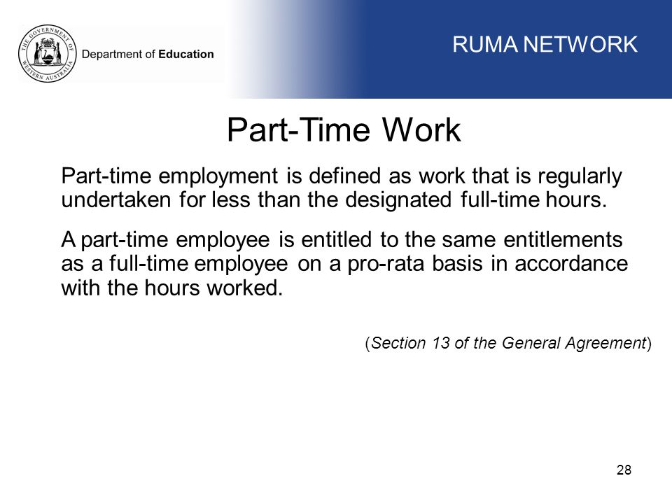 Part-Time Work WORKFORCE MANAGEMENT RUMA NETWORK WORKFORCE MANAGEMENT