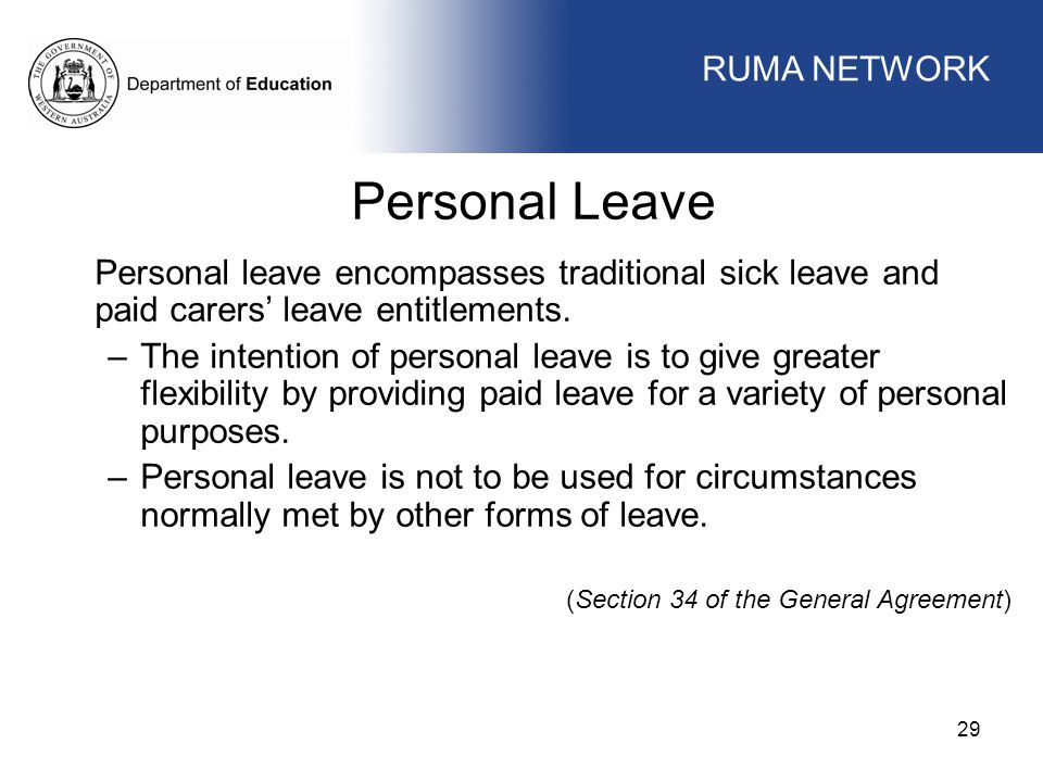 Personal Leave WORKFORCE MANAGEMENT RUMA NETWORK WORKFORCE MANAGEMENT