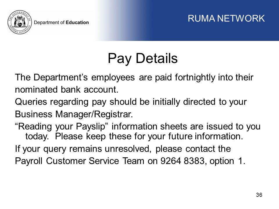 Pay Details WORKFORCE MANAGEMENT RUMA NETWORK WORKFORCE MANAGEMENT