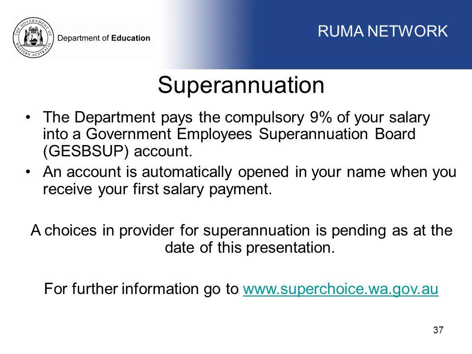For further information go to www.superchoice.wa.gov.au