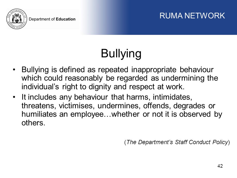 Bullying WORKFORCE MANAGEMENT RUMA NETWORK WORKFORCE MANAGEMENT