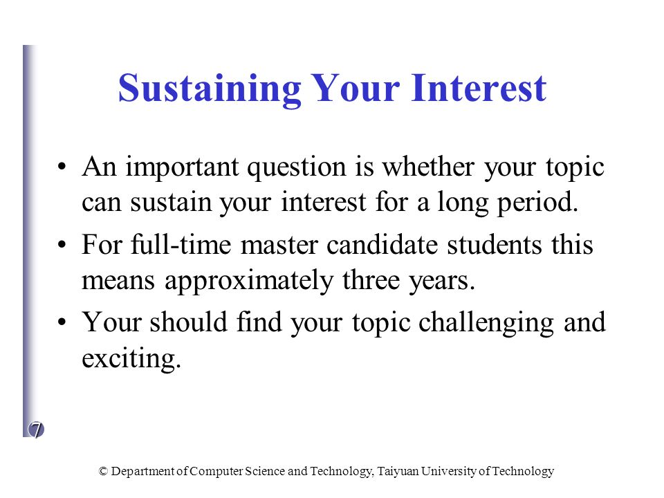 Sustaining Your Interest
