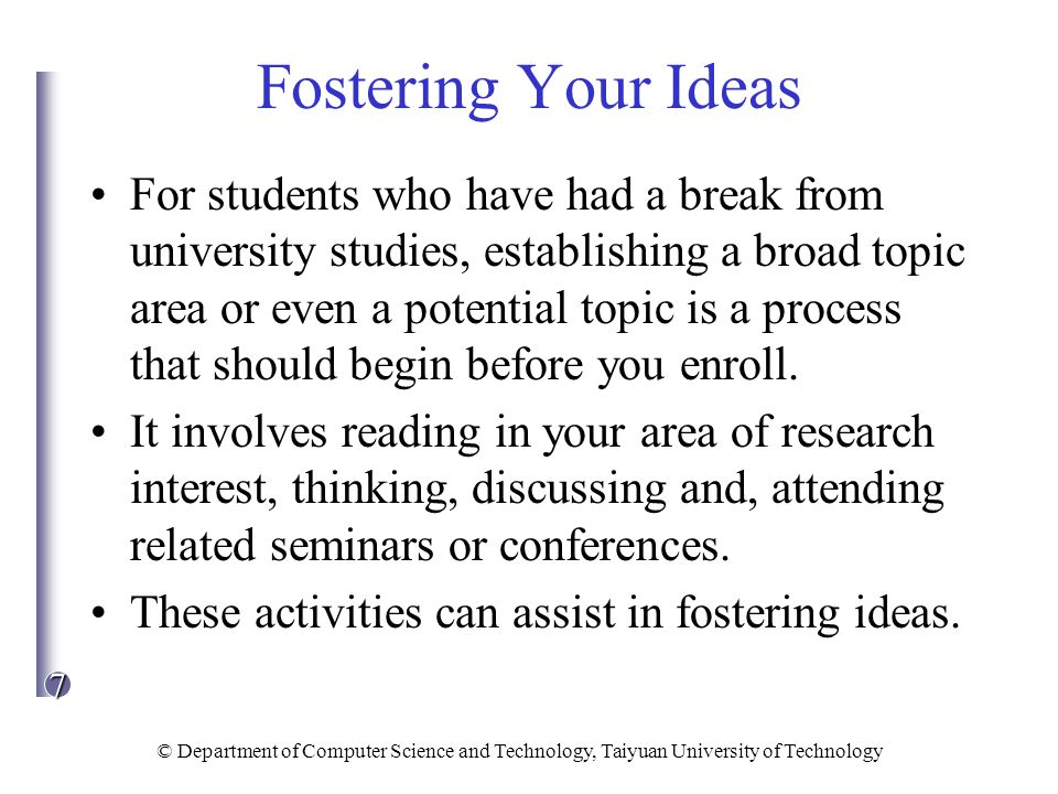 Fostering Your Ideas