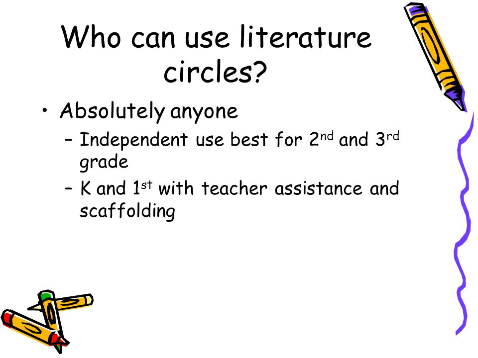 Who can use literature circles