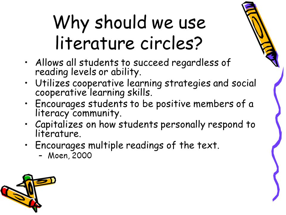 Why should we use literature circles