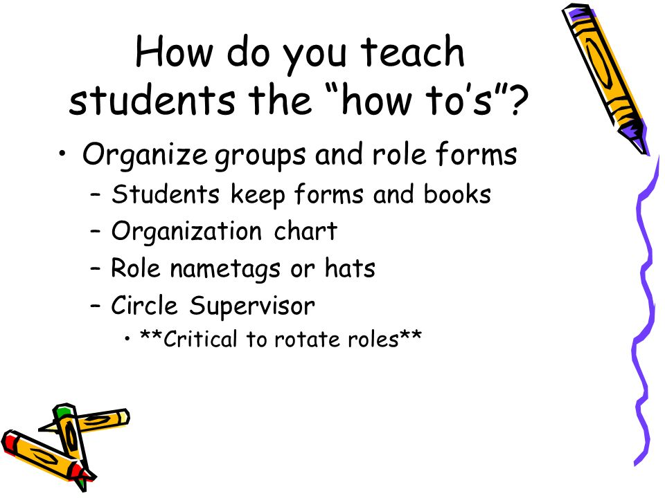 How do you teach students the how to's