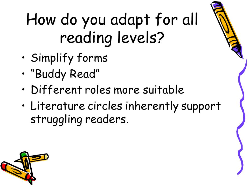 How do you adapt for all reading levels