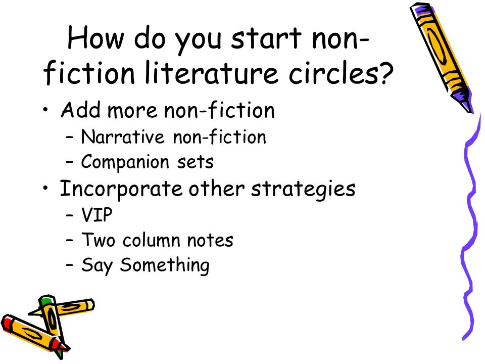 How do you start non-fiction literature circles