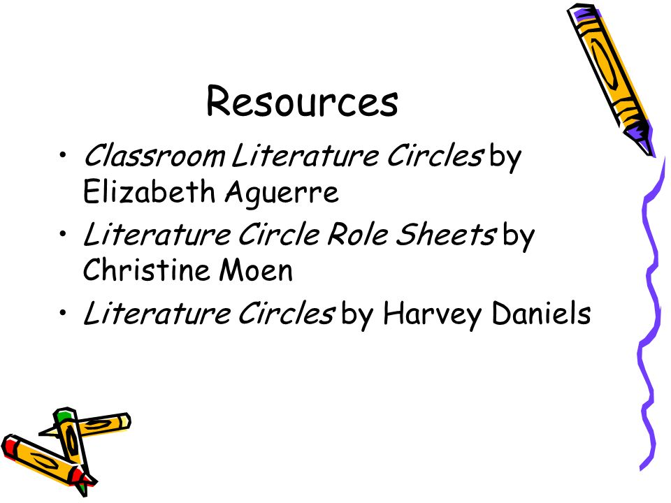 Resources Classroom Literature Circles by Elizabeth Aguerre